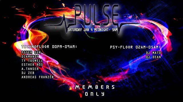 PULSE  By Technohearts  Jan 4Midnight -9Am