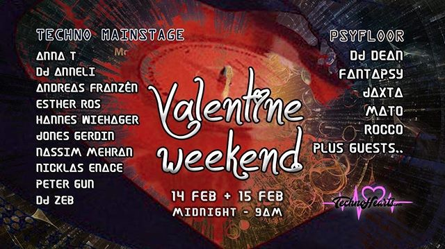 Valentine Weekend!Feb 14+15 Massive Lineup #djlife #events #artists #underground #techno  #psytrance  #stockholm #europe